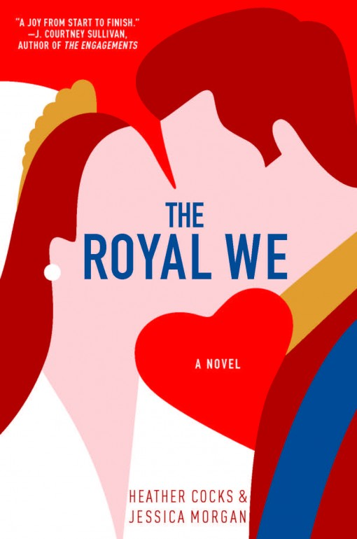 Win THE ROYAL WE From Goodreads