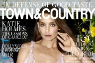 Katie Holmes Defends Good Taste on the Cover of Town & Country