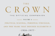 GFY Giveaway: The Crown: The Official Companion, Volume 2