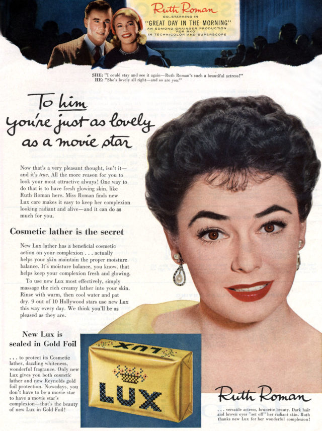 actress Ruth Roman posing for LUX soap advert, published in american magazine april 1956