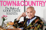 John Waters on the Cover of Town & Country Is a Delight